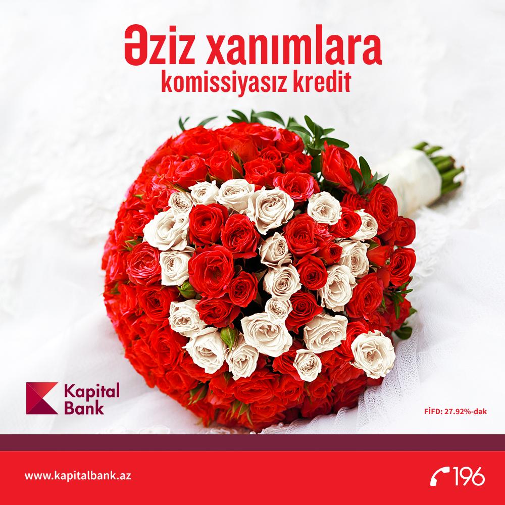 """Kapital Bankdan xanımlara """"8 Mart"""" hədiyyəsi!"""