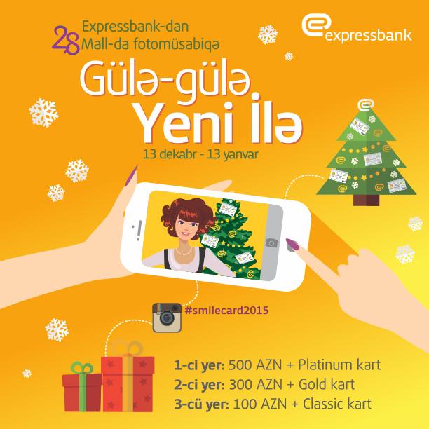 """Expressbankdan """"Gülə-gülə Yeni İlə"""" fotomüsabiqəsi"""