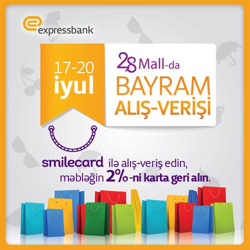 Expressbank SmileCard sahibləri üçün 28 Mall-da aksiya keçirir