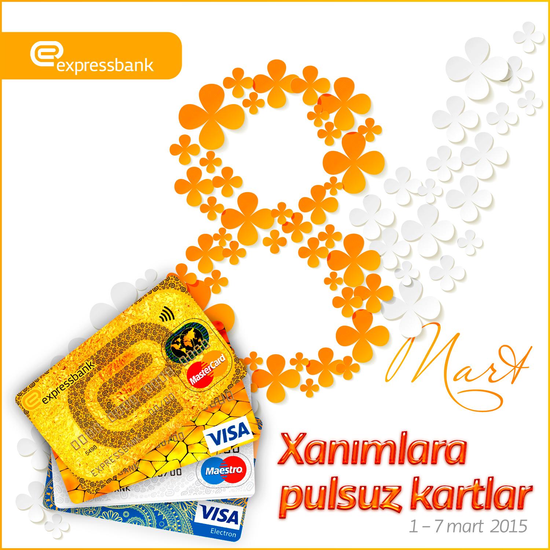 Expressbank-dan bütün qadınlara pulsuz kart