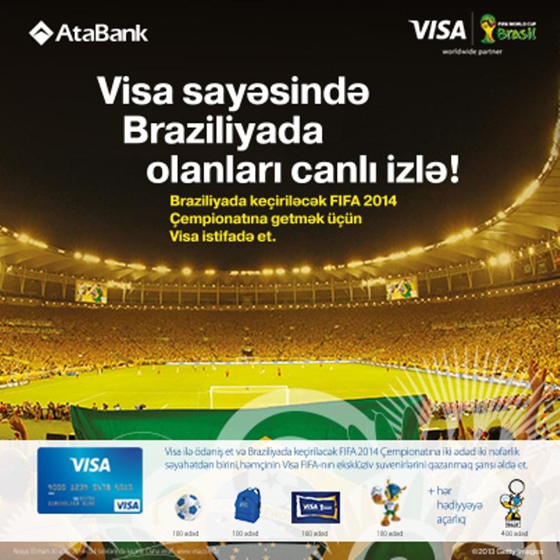 """""""AtaBank"""" ASC və """"VISA İnternational"""" ilə Braziliyadakı futbol həyəcanını canlı izlə."""