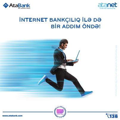"""""""AtaBank""""ın """"AtaNet"""" internet bankçılıq məhsuluna böyük maraq var"""