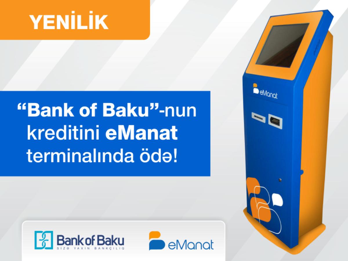 """""""Bank of Baku""""-nun kredit ödənişi və sifarişi  eManat terminallarında!"""