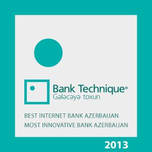 """""""Bank Technique"""" iki nüfuzlu beynəlxalq mükafata layiq görülüb"""