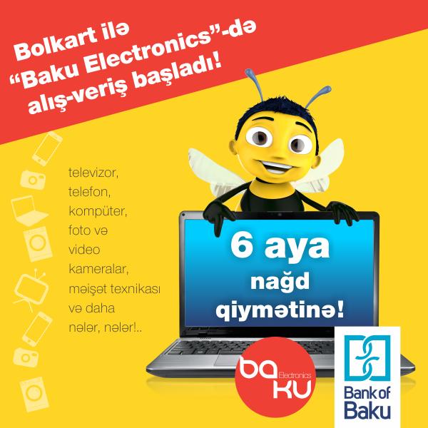 Шопинг с Bolkart в «Baku Electronics»:  в рассрочку на 6 месяцев!
