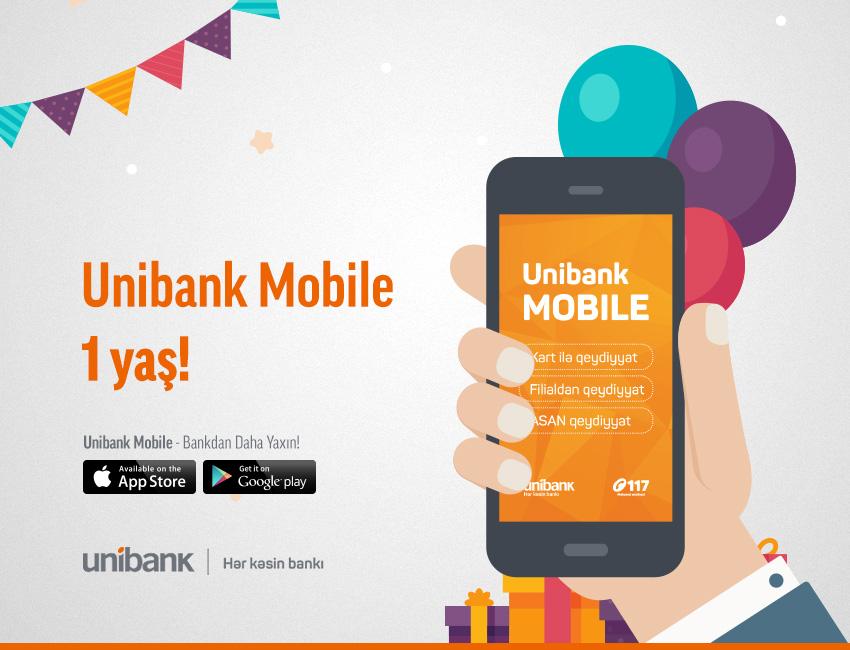 Unibank Mobile-ın 1 yaşı oldu