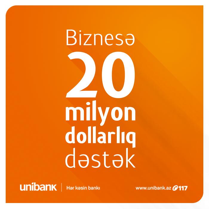 Unibankdan real sektora 20 milyonluq dəstək