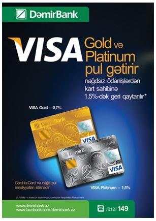 DəmirBankda VISA Gold və Platinum kartlarda pullar qayıdır!