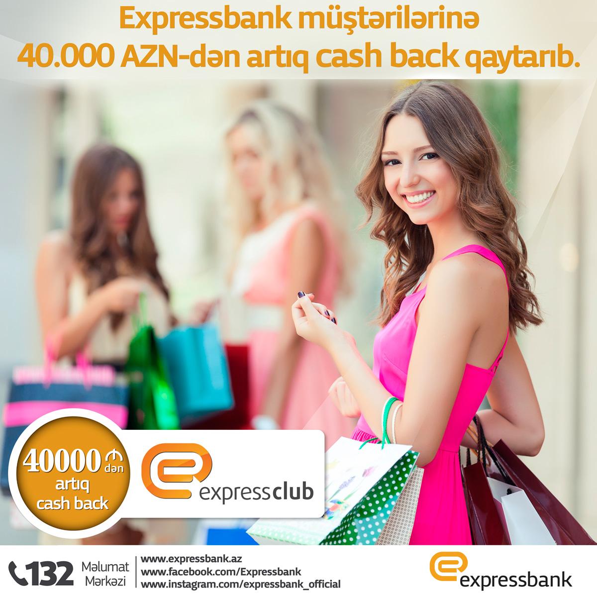 Expressbank müştərilərinə 40.000 AZN-dən artıq cash back qaytarıb