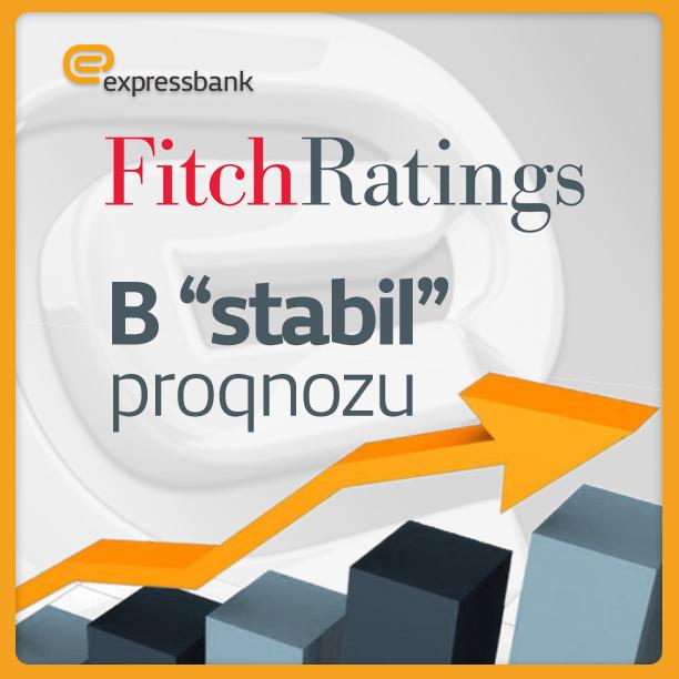 Fitch Ratings agentliyi Expressbank-ın reytinqini təsdiqlədi