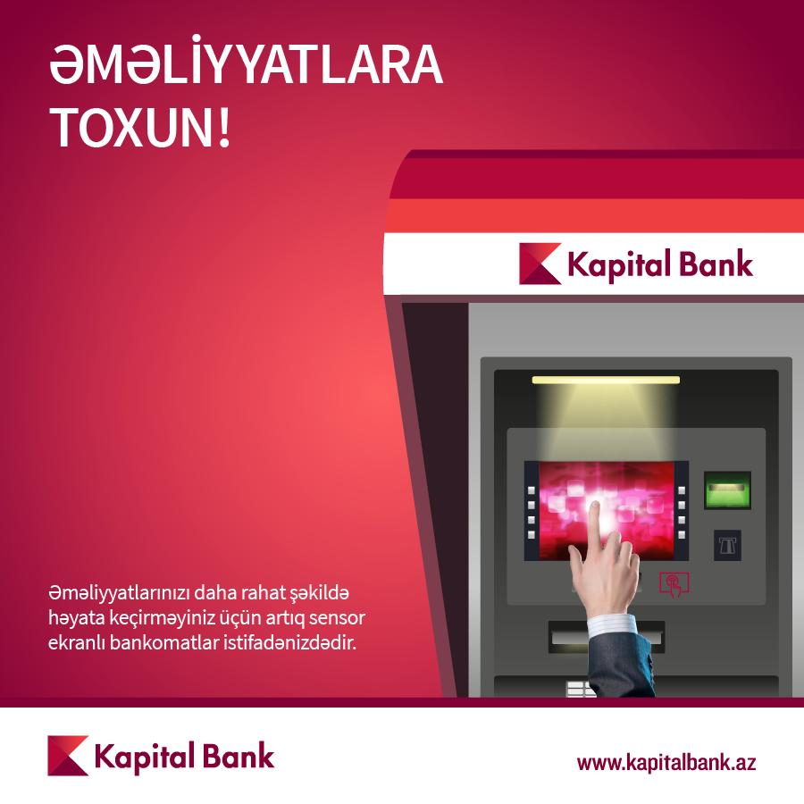 Kapital Bank ilkə imza ataraq Bakıda sensor ekranlı bankomatlar quraşdırıb