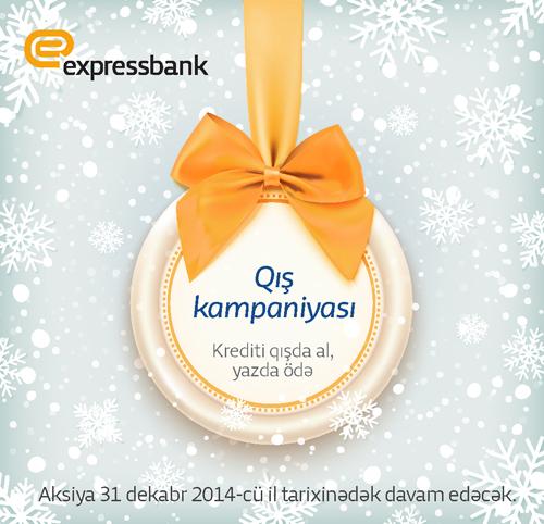 """Expressbankdan """"Qış kampaniyası"""""""