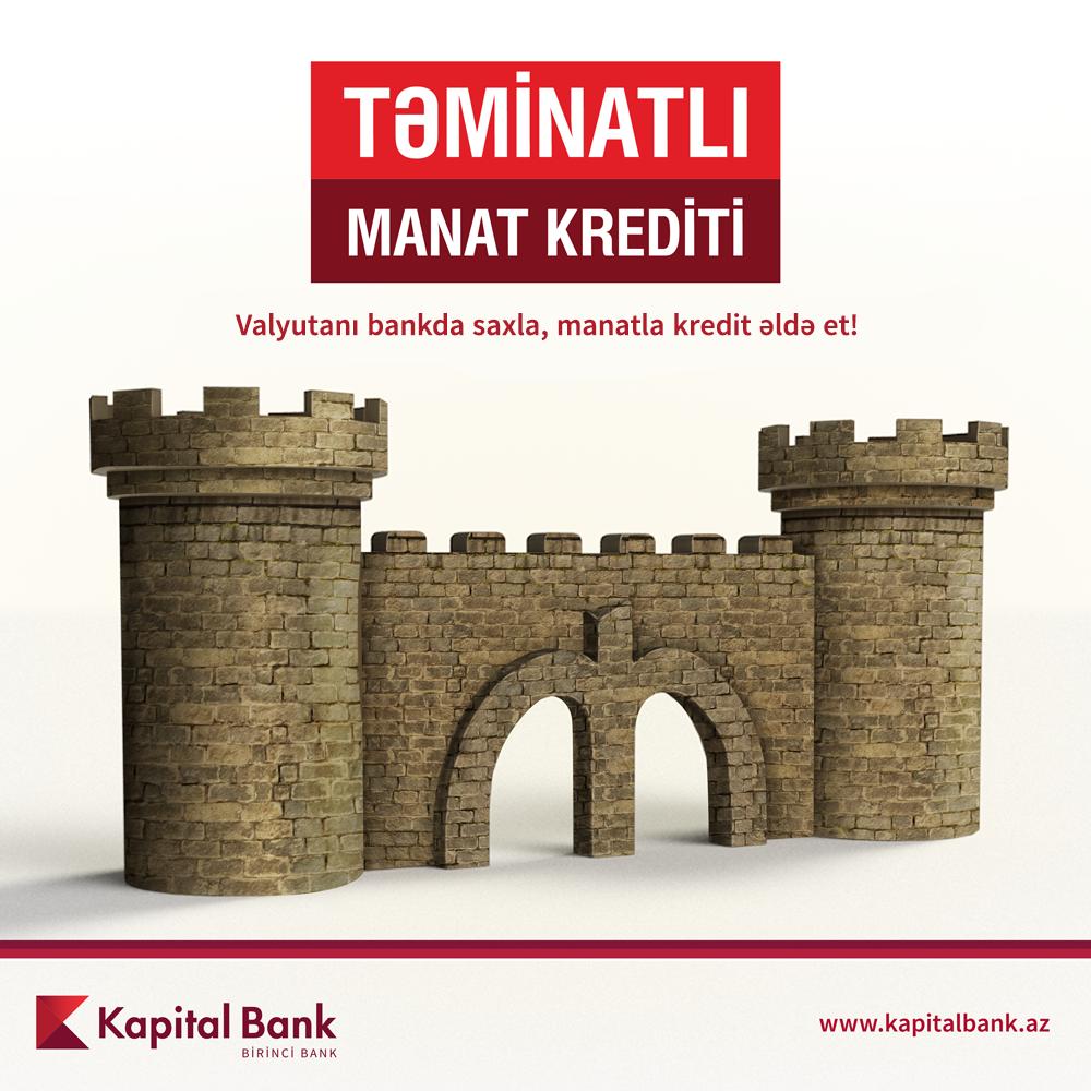 Kapital Bank təminatlı manat krediti təklif edir