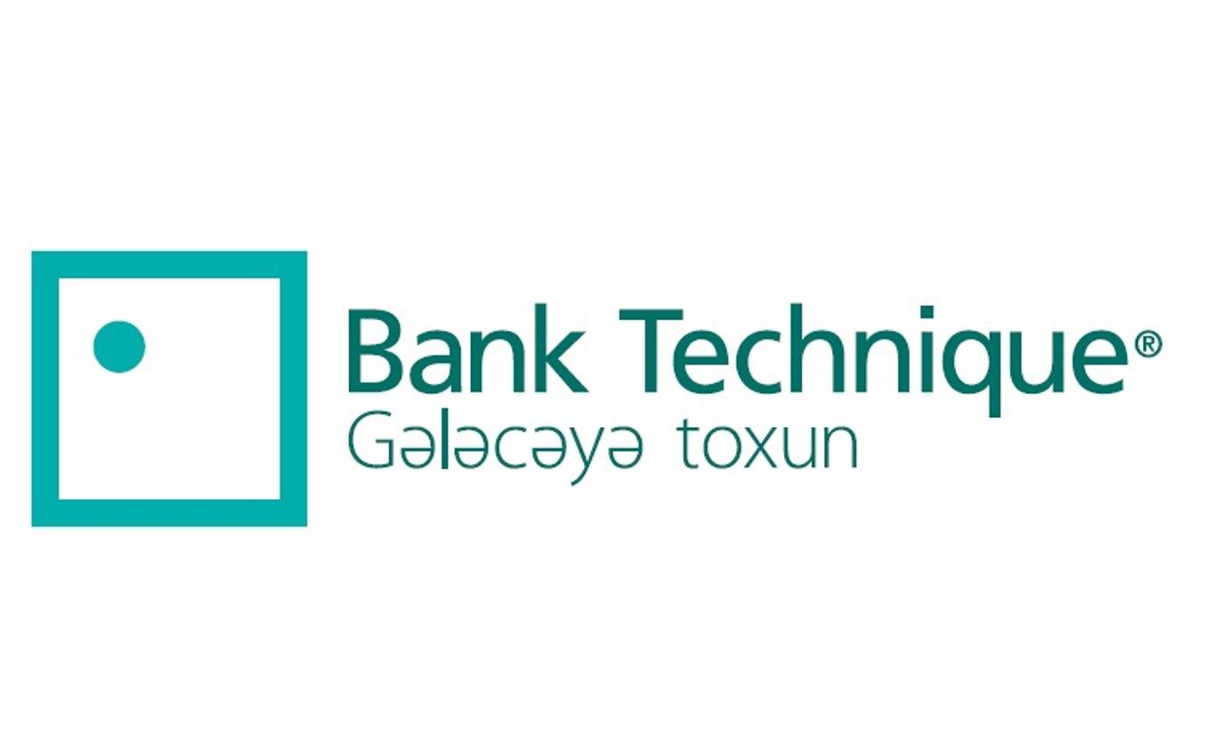 """Bu gün """"Bank Technique""""in 20 illik yubileyidir"""