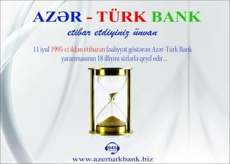 Azər-Türk Bank fəaliyyətinin 18 illiyini qeyd edir