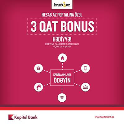 Kapital Bank müştəriləri üçqat bonus qazanacaq