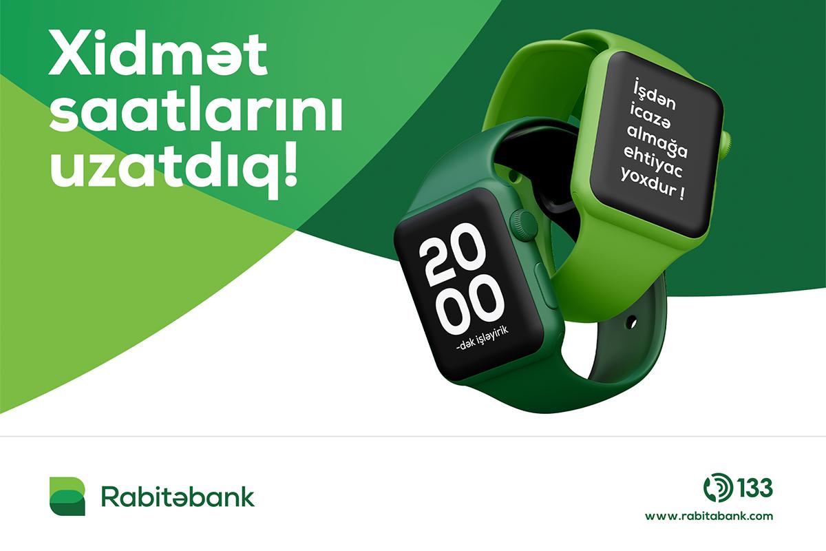 Rabitəbankın paytaxt və region filiallarının iş saatları uzadıldı!