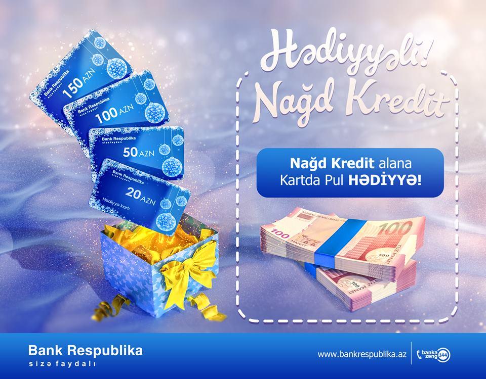 Bank Respublika nağd kredit alanlara 150 manatadək hədiyyəli kartlar verir