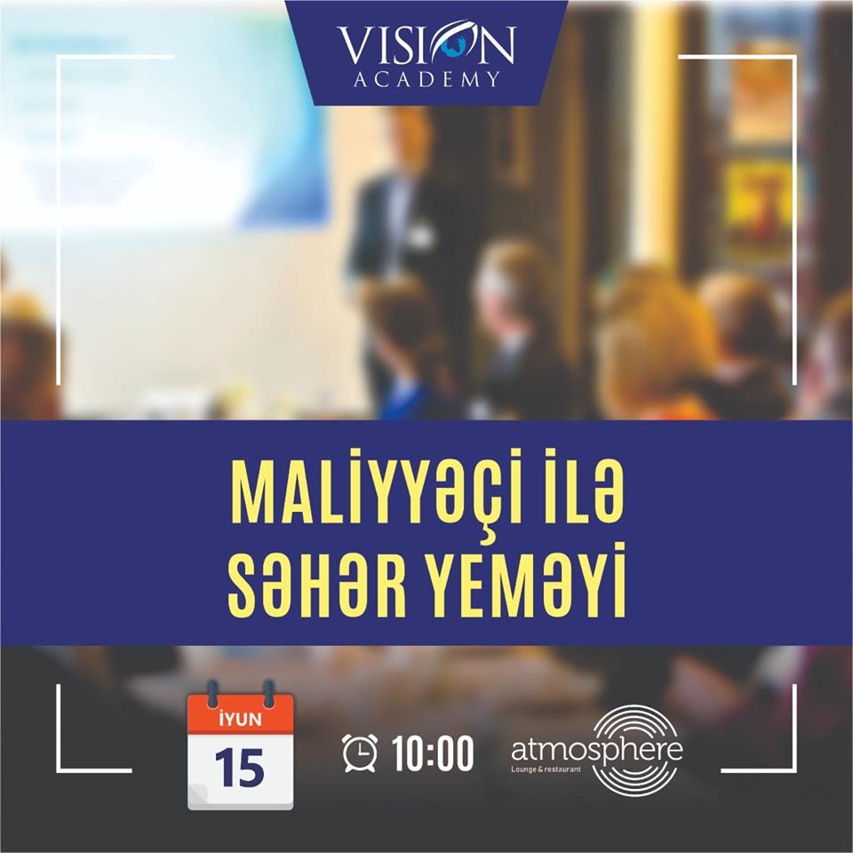 """Rəsmi ACCA partnyoru """"VISION Academy""""  """"Maliyyəçi ilə Səhər yeməyi"""" təşkil edir"""