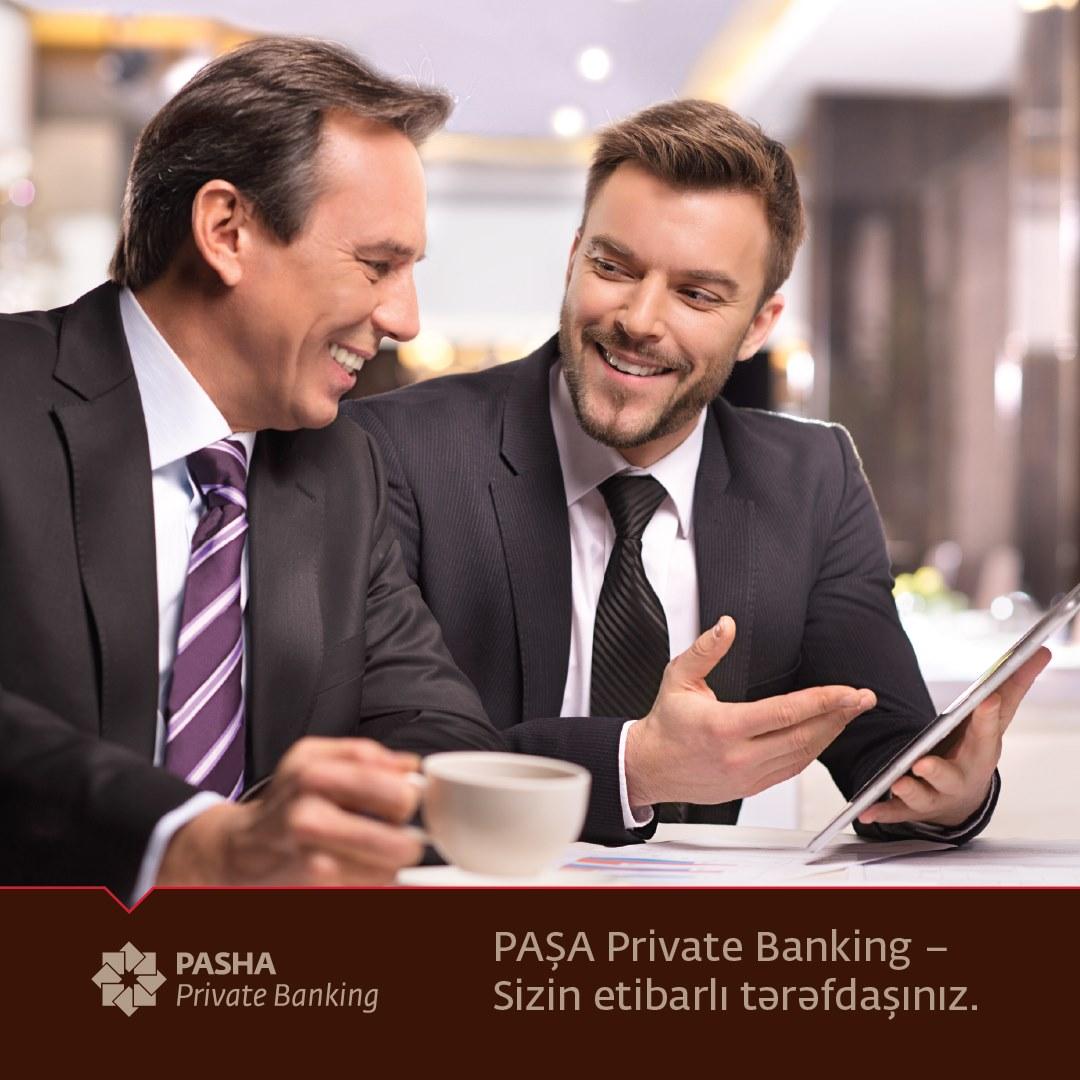 PAŞA Private Banking – Sizin etibarlı tərəfdaşınız!