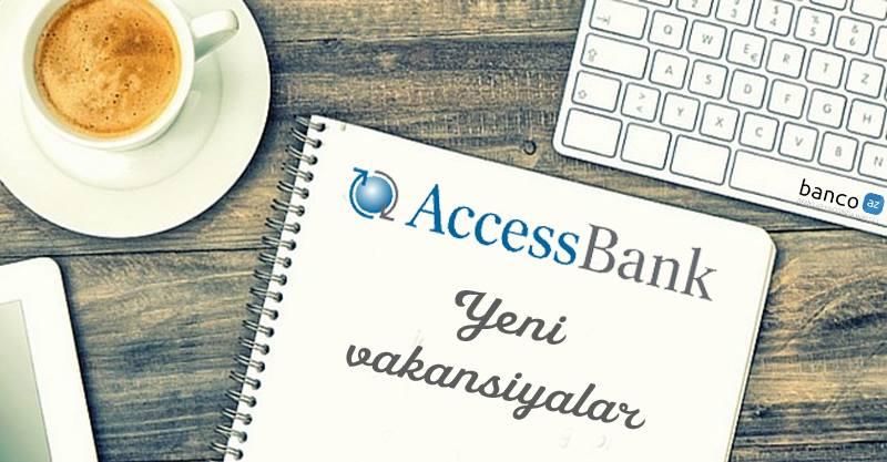 AccessBank-da 8 VAKANSİYA üzrə #işvar!