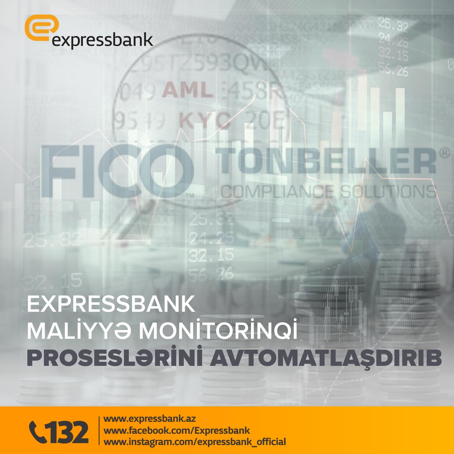 Expressbank maliyyə monitorinqi proseslərini avtomatlaşdırıb