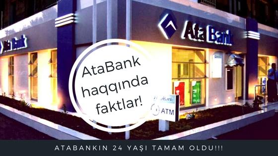 AtaBank haqqında bilməli olduğunuz faktlar