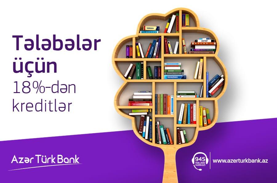 Azər Türk Bank-dan ən aşağı faizlə tələbə krediti