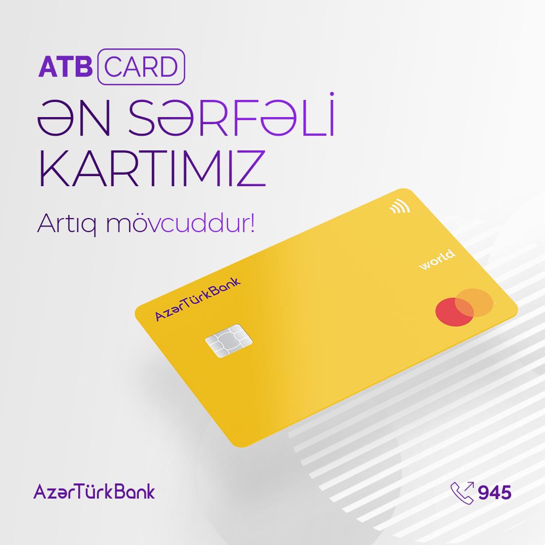 ATB CARD - Самая выгодная карта Azer Turk Bank