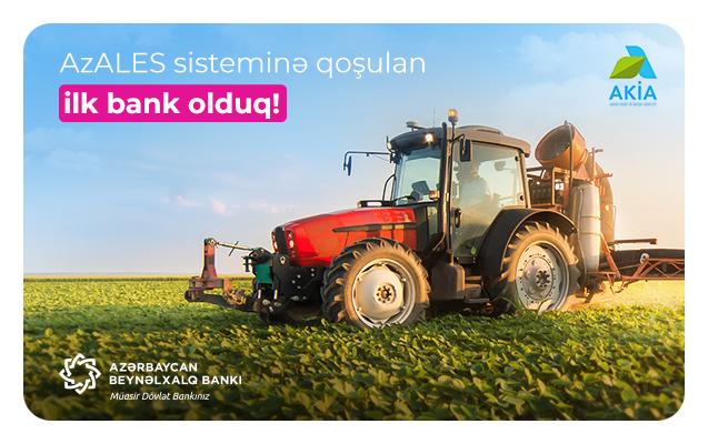 Международный Банк Азербайджана – первый банк,  присоединившийся к   системе оценки кредитов Министерства сельского хозяйства Азербайджана