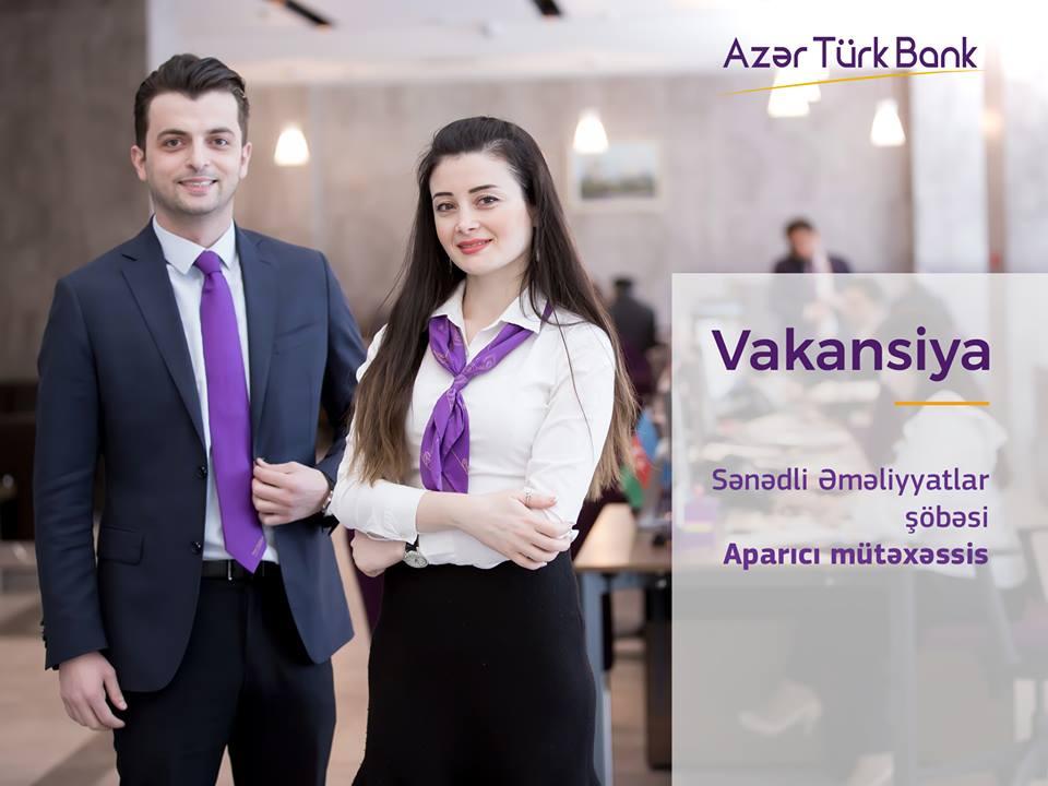 Azər Türk Bank-da işləmək istəyənlər üçün iş var!