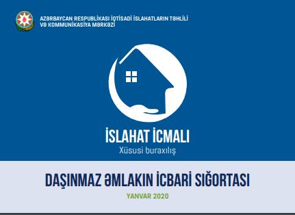 İslahat icmalının növbəti sayı Daşınmaz əmlakın icbari sığortasına həsr olunub