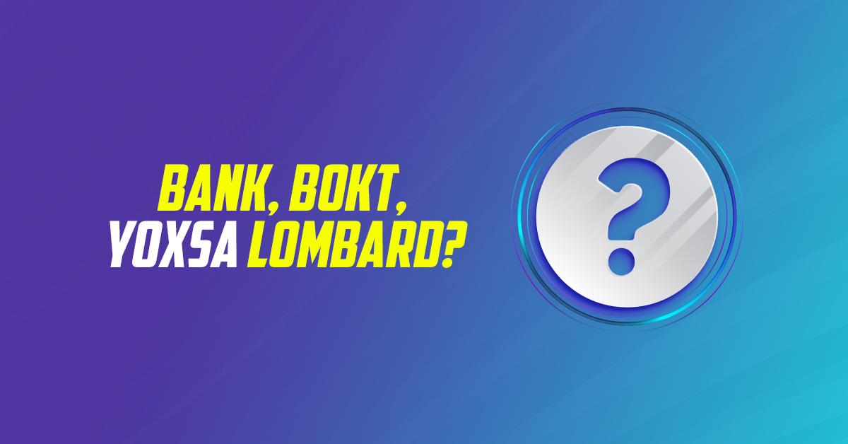 Haradan kredit götürmək daha sərfəlidir - Bank, BOKT yoxsa Lombard? - Açıqlama