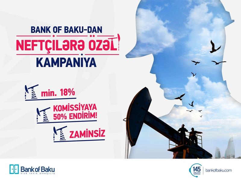 Bank of Baku-dan Neftçilər gününə özəl KAMPANİYA!