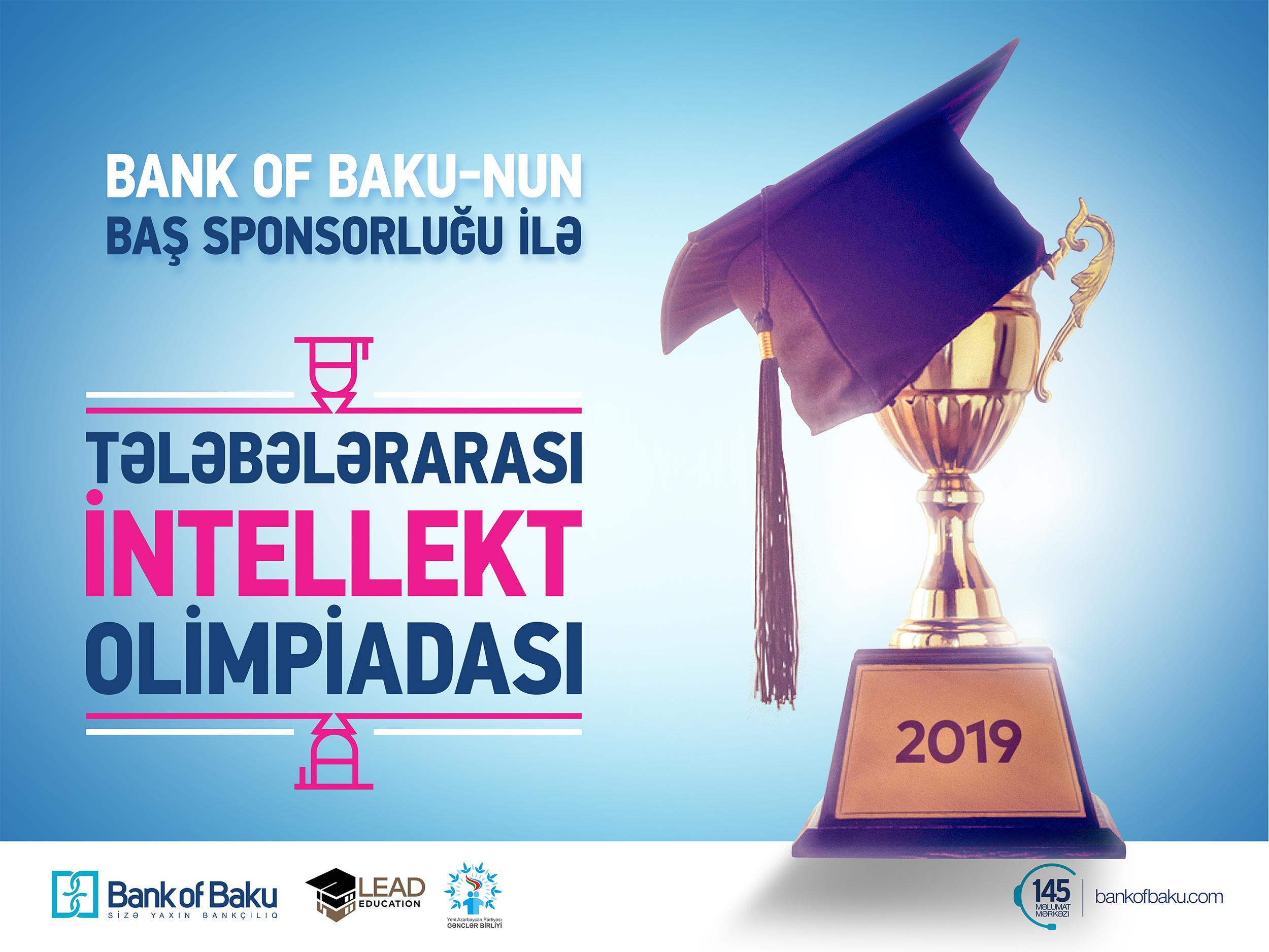 Bank of Baku-dan Tələbələrarası İntellekt Olimpiadasına DƏSTƏK!