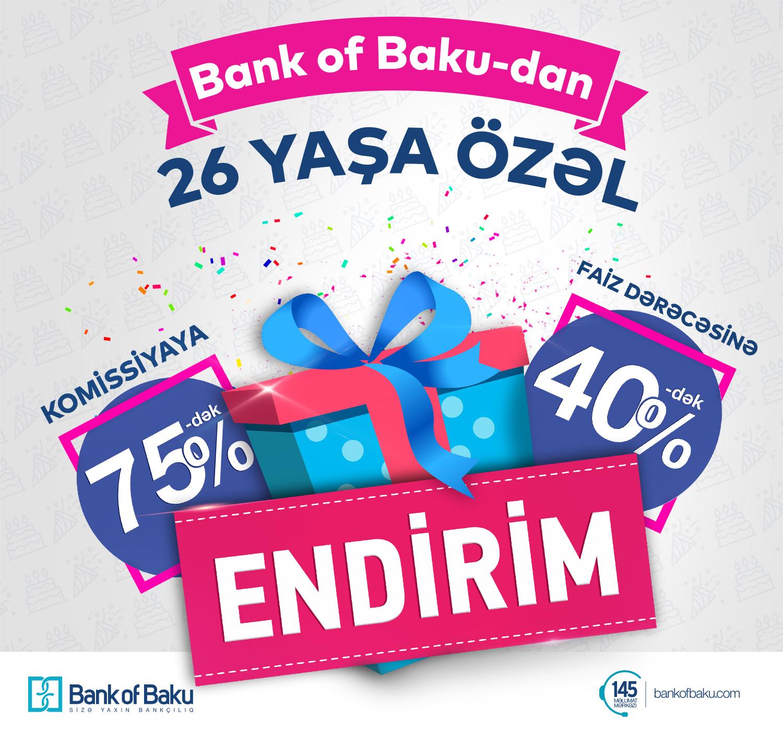 Bank of Baku 26 yaşında müştərilərini sevindirir!