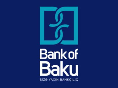 Bank of Baku 1-ci rübə olan göstəriciləri açıqlandı!