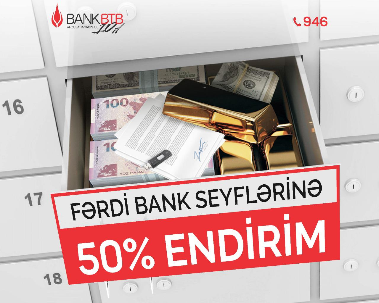 """Bank BTB-nin 50% endirimli """"Fərdi Bank Seyfləri""""ndən yararlanmağa tələsin!"""