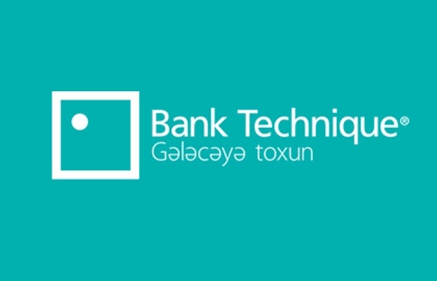 """""""Bank Technique"""" in İdarə Heyətinin sədri təyin edilib"""