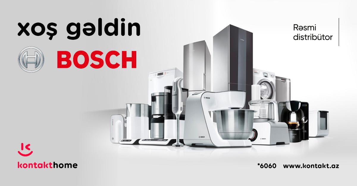 Kontakt Home Bosch brendinin Azərbaycandakı rəsmi distribütoru oldu
