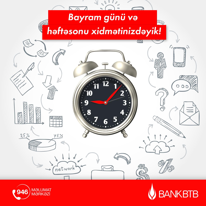 """Bank """"BTB"""" bayram günü və həftəsonu fəaliyyət göstərəcək"""