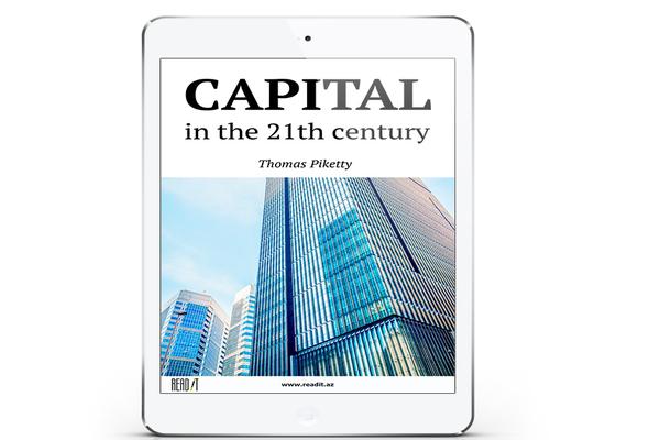 21-ci əsrdə kapitalın vəziyyəti necədir?