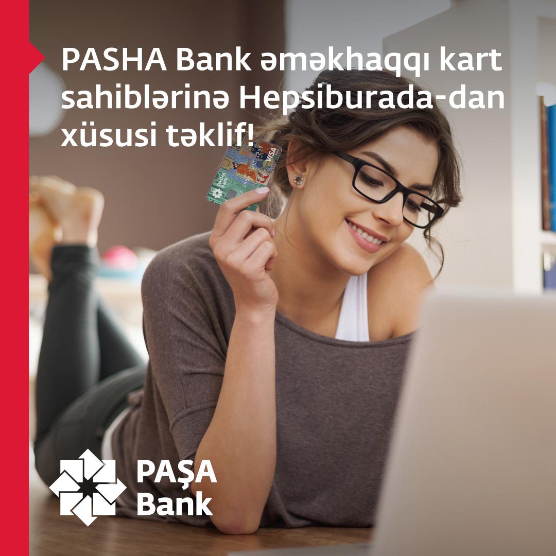 PAŞA Bankın əməkhaqqı kartları üzrə YENİ kampaniya