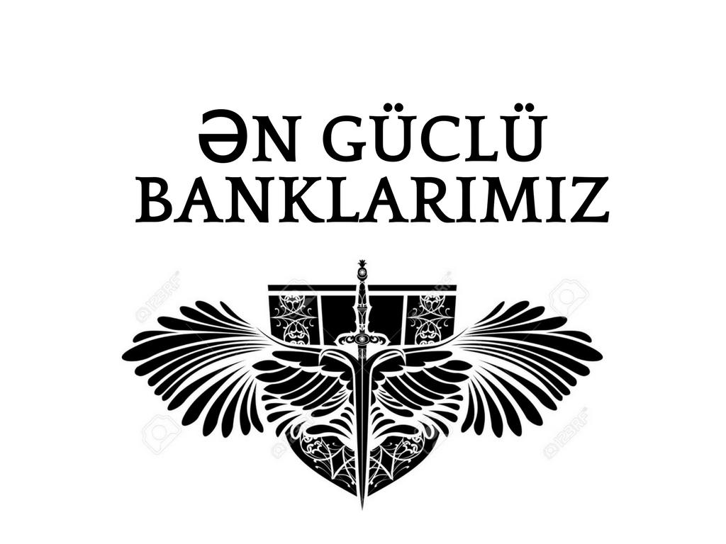 Ölkənin ən güclü 5 bankı