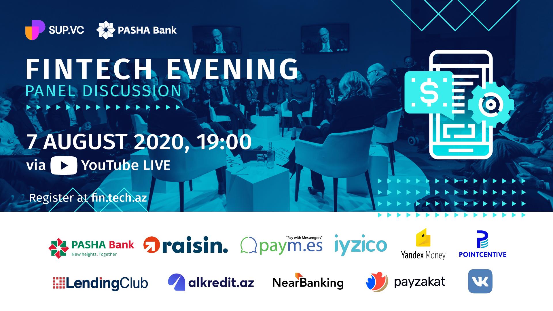 """SUP.VC şirkəti və PAŞA Bankın birgə təşkilatçılığı ilə """"International Fintech Evening"""" adlı tədbir həyata keçiriləcək"""