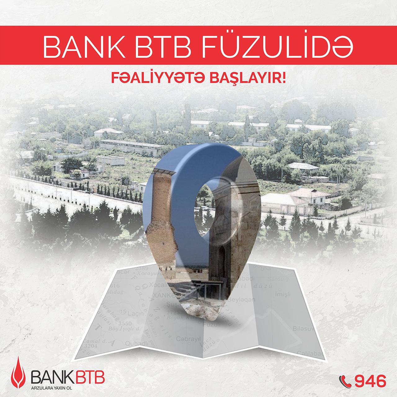 Bank BTB Füzuli rayonunda yeni filial açır