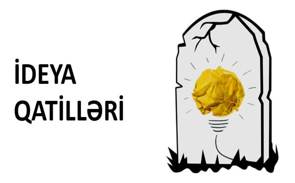 Stereotiplər və ya İdeya Qatilləri