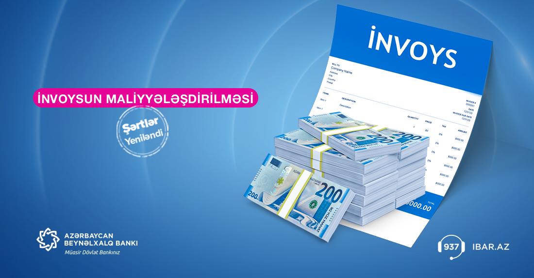 """Sahibkarlar üçün """"İnvoysun maliyyələşdirilməsi"""" kreditinin şərtləri asanlaşdı"""