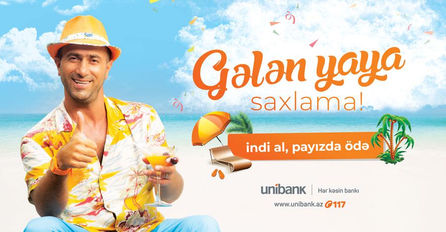"""Новая кредитная кампания от """"Unibank"""": «Не оставляй на следующее лето!»"""