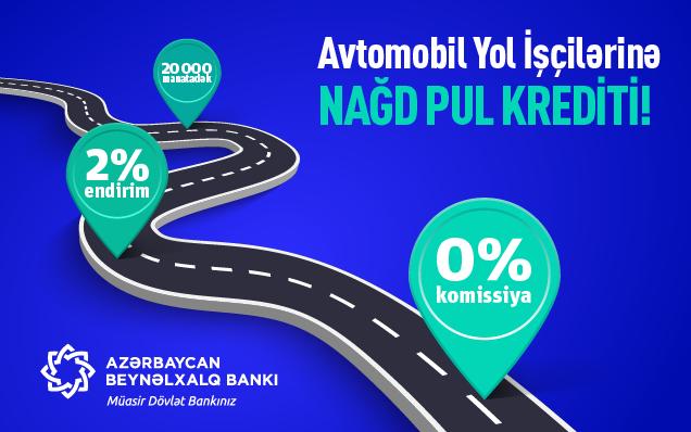 Международный Банк Азербайджана представляет специальные кредитные условия для работников автомобильных дорог